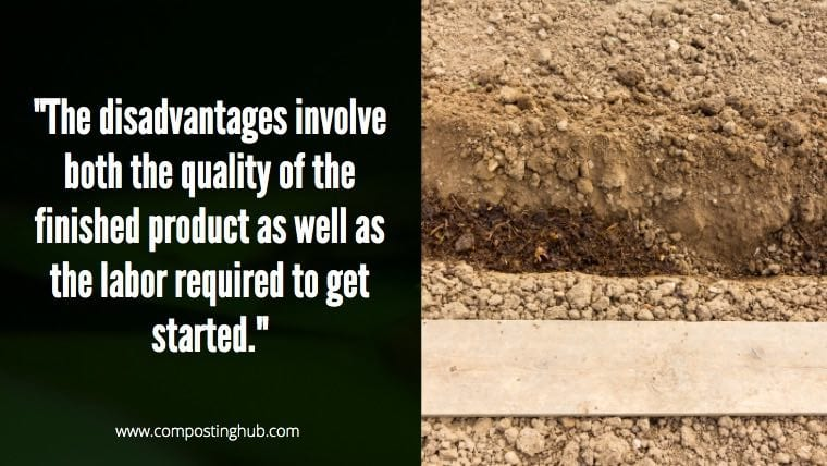 Disadvantages of trench composting